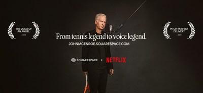 John McEnroe for Squarespace.